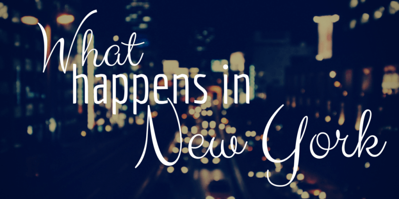 What Happens in New York, coming soon!