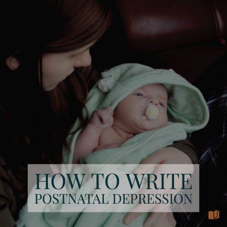 Learn how to write about postnatal, or postpartum, depression in this blog post.