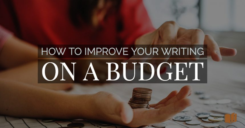 How to improve your writing skills on a budget