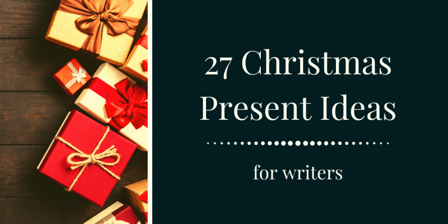 Christmas present ideas for writers