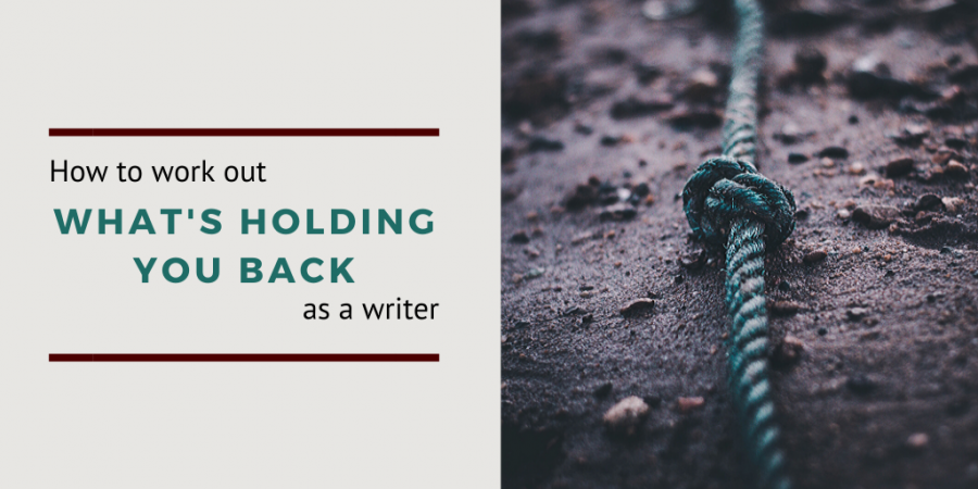 What's holding you back as a writer?