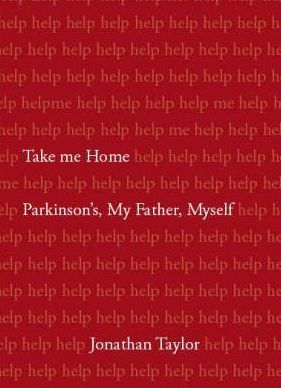 The cover of Jonathan Taylor's book, Take me Home