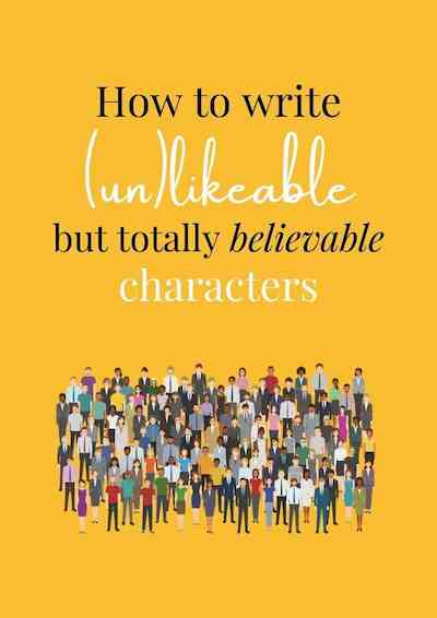 Download your guide on how to write unlikeable characters