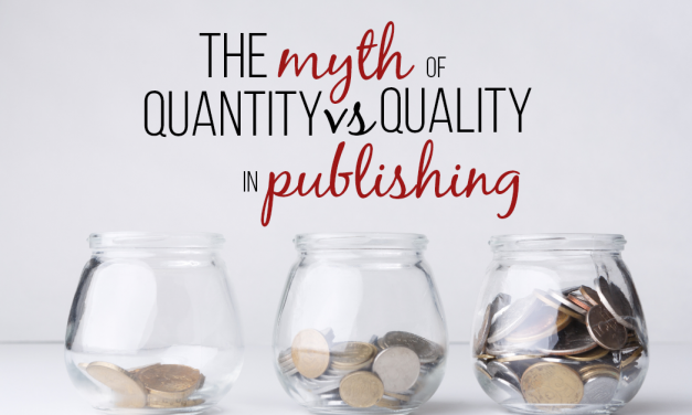 The Myth of Quality vs Quantity in Publishing