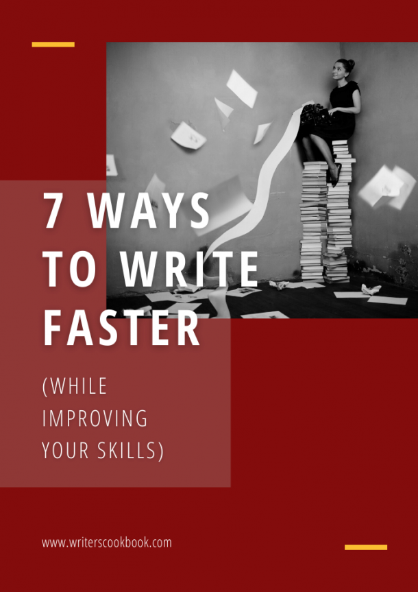 7 ways to write faster while improving your writing skills