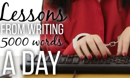 Lessons From Writing 5,000 Words a Day