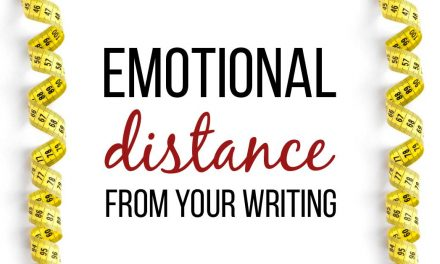 What is Emotional Distance (and Why Does it Matter for Your Writing)?