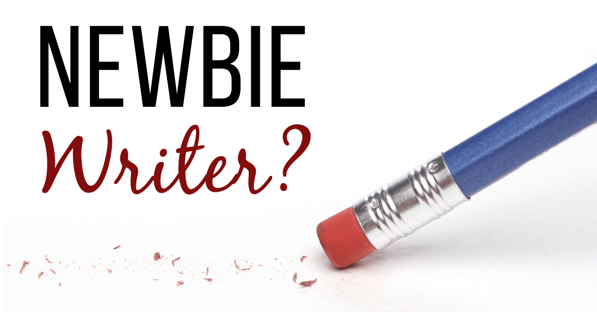 5 Newbie Writer Mistakes to Avoid