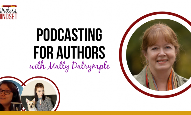 Podcasting for Authors (with Matty Dalrymple)