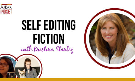 Self-Editing Fiction (with Kristina Stanley from Fictionary)